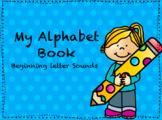 Beginning Letter Sounds Alphabet Book