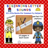 Beginning Letter Sounds Little Books for Community Helpers
