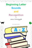 Beginning Letter Sounds and Recognition A to Z