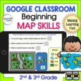 for Google Classroom : 2nd grade & 3rd grade Activities MAP SKILLS & GEOGRAPHY