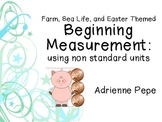 Beginning Measurement: Using Non Sandard Units