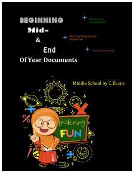 Beginning, Mid, & End of Year Documents