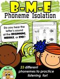 Beginning, Middle, End Phoneme Isolation