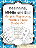 Beginning, Middle and End Graphic Organizer, Foldable and Mini Poster Set