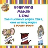 Beginning, Middle, and End Story Writing Lesson, PPt, 250 PDF Pages