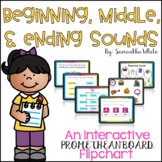 Beginning, Middle, and Ending Sounds (An Interactive Promethean Board Flipchart)