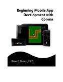 Beginning Mobile App Development with Corona eTextbook