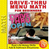 Beginning Money Skills: Drive-Thru Menu Math