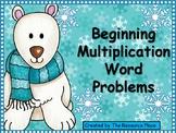 Beginning Multiplication Word Problems!
