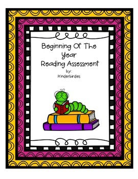 Beginning Of Year Reading Assessment