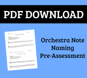Beginning Orchestra Note Reading Pre-Assessment