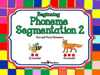 Phoneme Segmentation #2: Two and Three Phonemes