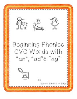 "Beginning Phonics CVC Words with ""an,"" ""ad,"" ""ag"""
