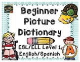 Beginning Picture Dictionary {English/Spanish}