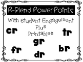 Beginning R-Blend PowerPoints with Student Engagement plus Printables