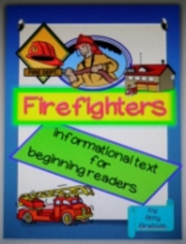 Beginning Reader Firefighter Informational Text Reproducib