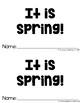 Beginning Reader - It Is Spring!