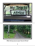 Beginning Readers- Book 6- My Trip to Africa