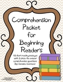 Beginning Readers Comprehension Packet for Early Education or Special Education