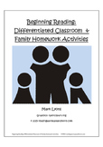 Beginning Reading: Differentiated Classroom and Family Homework Activities