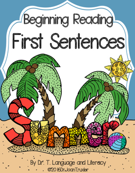 Beginning Reading: First Sentences for Summer