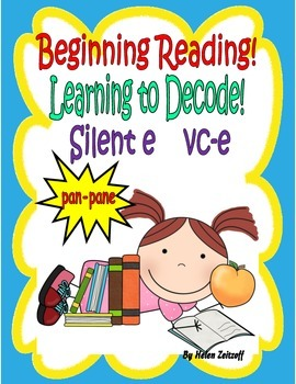 Beginning Reading! Learning to Decode!  Silent e Words
