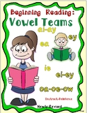 Beginning Reading! -Vowel Teams
