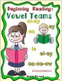 Beginning Reading! -Vowel Teams