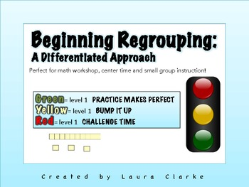 Beginning Regrouping- A differentiated Approach