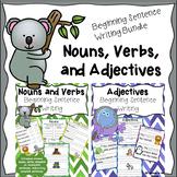 Beginning Sentence Writing, Parts of Speech - Nouns, Verbs, Adjectives