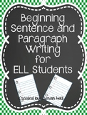 Beginning Sentence and Paragraph Writing