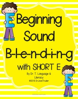 Beginning Sound Blending with Short E