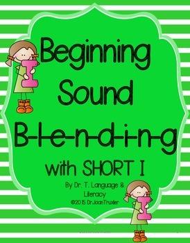 Beginning Sound Blending with Short I