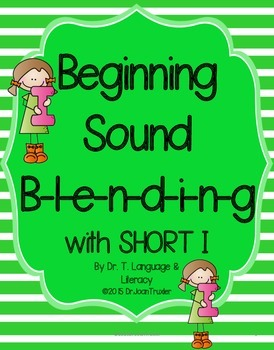 Beginning Sound Blending with Short I
