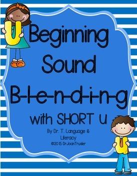 Beginning Sound Blending with Short U