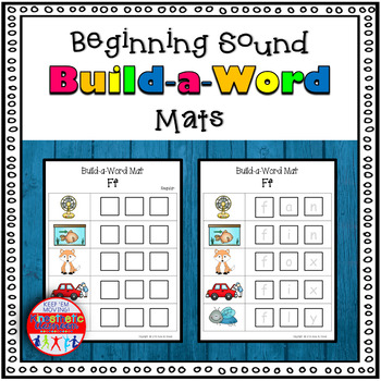 Beginning Sound Activity - Letter Sounds: Build-a-Word Mats