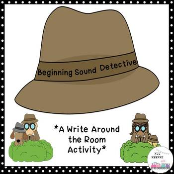 Beginning Sound Detectives Write Around the Room