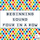 Beginning Sound Four in a Row