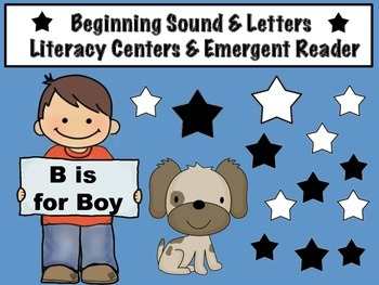 Beginning Sound & Letter Literacy Centers & Emergent Reader