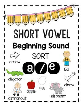 Beginning Sound Sort - Short Vowels a-e