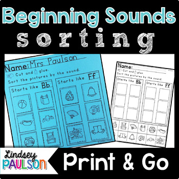 Beginning Sound Sorting No Prep