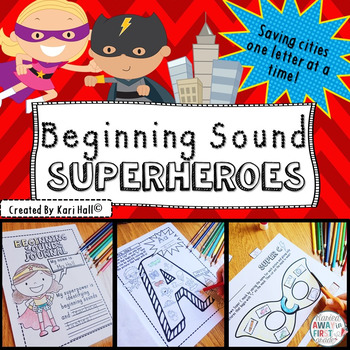 Beginning Sound Superheroes! Saving Cities One Letter at a Time!