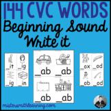 Beginning Sound Write it- 144 CVC Words