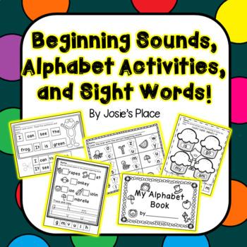 Beginning Sounds, Alphabet Activities and Sight Words