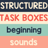 Beginning Sounds Alphabet Task Boxes for Preschool Special