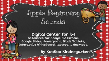 "Beginning Sounds ""Apple Beginning Sounds""-A Digital Literacy Center"