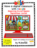 Beginning Sounds Apples - September Center (in Google: Digital and Interactive)