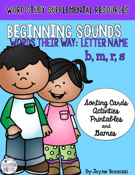 Beginning Sounds B, R, M, S: Words Their Way Letter Name Supplemental Activities
