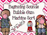 Beginning Sounds Bubble Gum Machine Sort (CCSS)