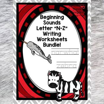 "Beginning Sounds Bundle ""Letters N to Z"" (Handwriting Practice)"